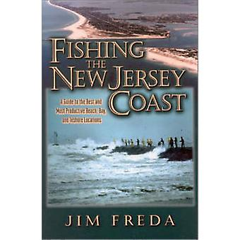 Fishing the New Jersey Coast by Jim Freda