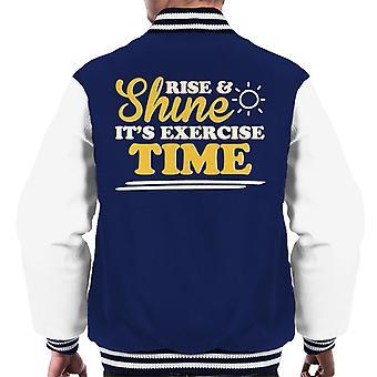 Rise And Shine Its Exercise Time Men's Varsity Jacket