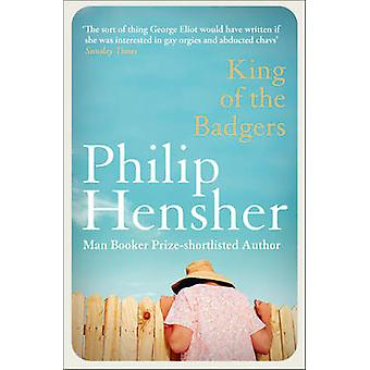 King of the Badgers by Philip Hensher - 9780007301348 Book