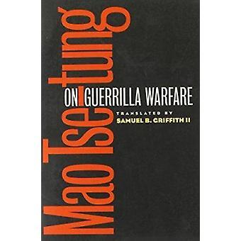 På gerillakrig av Mao Zedong - Samuel B. Griffith - 978025206