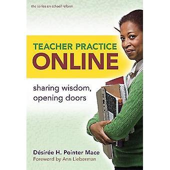Teacher Practice Online - Sharing Wisdom - Opening Doors by Desiree H.