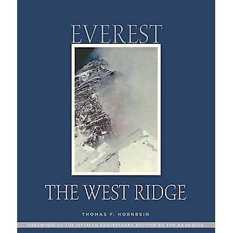 Everest - The West Ridge (Anniversary ed) by Thomas F. Hornbein - 9781