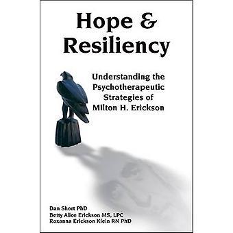 Hoppas & Resiliency - förstå psykoterapeutisk strategier
