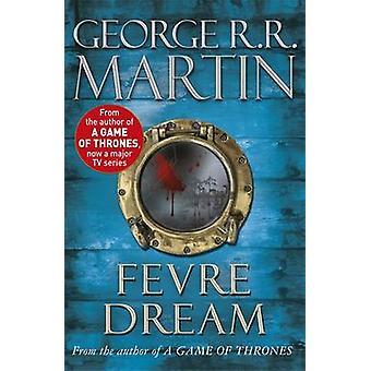 Fevre Dream di George R. r Martin - 9781857983319 libro