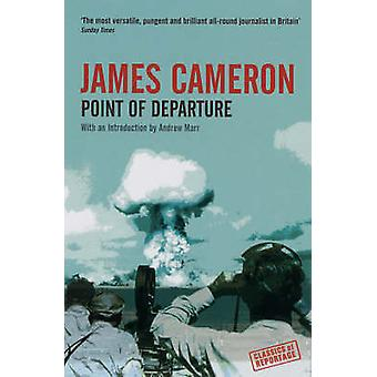 Point of Departure (New edition) by James Cameron - Andrew Marr - 978