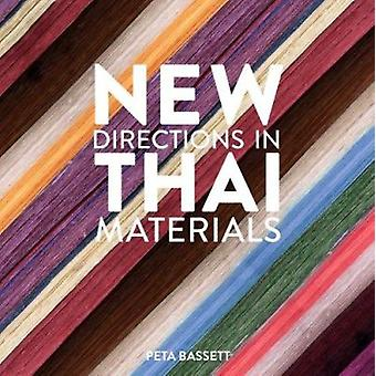 New Directions in Thai Materials by Peta Bassett - 9781932476507 Book
