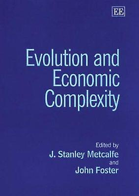 Evolution and Economic Complexity (New edition) by J. Stanley Metcalf