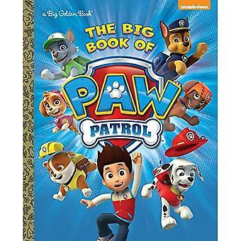 The Big Book of patte Patrol (patrouille de patte) (grand livre d'or)