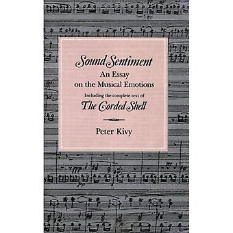 Sound Sentiment: An Essay on the Musical Emotions (The Arts & Their Philosophies)