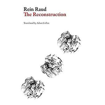 The Reconstruction (EST Estonian Literature Series)