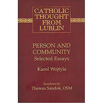 Person och gemenskapen: utvalda essäer (katolska trodde från Lublin)