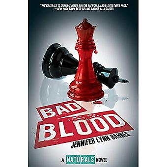 Bad Blood (the Naturals #4) ((the Naturals #4))