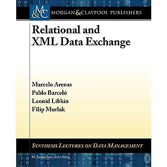 Relational and XML Data Exchange (Synthesis Lectures on Data Management)