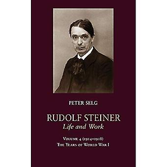 Rudolf Steiner, de vie et de travail: les années de la première guerre mondiale: 4