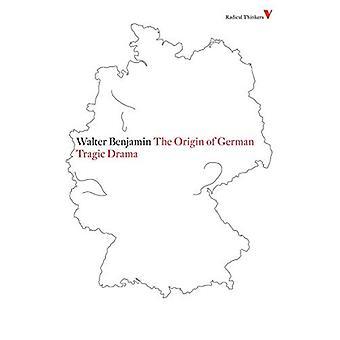 The Origin of German Tragic Drama (Radical Thinkers 4)