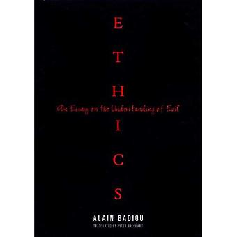 Ethics: An Essay on the Understanding of Evil (Wo Es War)