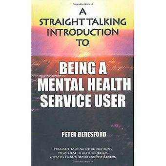 Straight Talking Introduction to Being a Mental Health Service User
