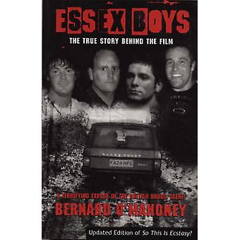 Essex Boys - een angstaanjagende bloot van de scène van de Britse Drugs door Bernard