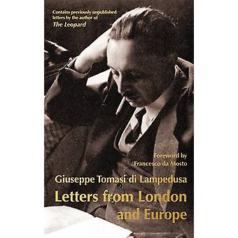 Letters from London and Europe by Giuseppe Tomasi Lampedusa - J. G. N