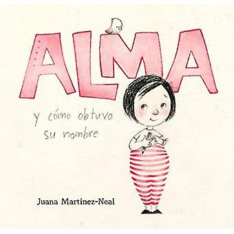 Alma y como obtuvo su nombre