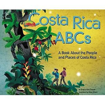 Costa Rica ABC: En bok om människor och platser i Costa Rica (land ABC)