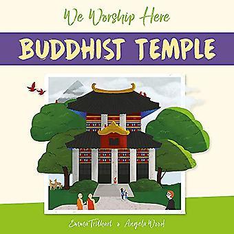 We Worship Here: Buddhist Temple (We Worship Here)