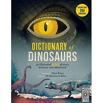 Dictionary of Dinosaurs: An� Illustrated A to Z of Every Dinosaur Ever Discovered
