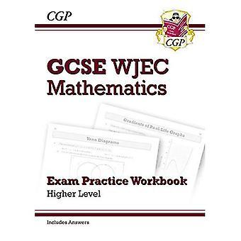 Nuevo matemáticas WJEC GCSE examen práctica libro: Superior (incluye respuestas)