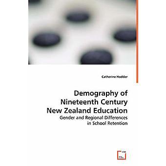 Väestökehitys 1800-luvulla Uusi-Seelanti koulutuksen Hodder & Catherine