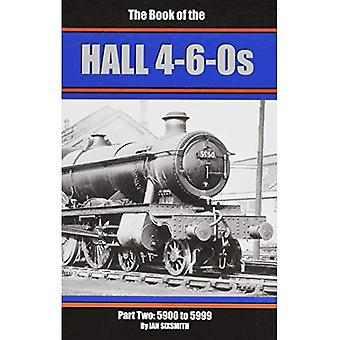 The Books of the Halls 4-6-0s: 5900-5999 Part 2