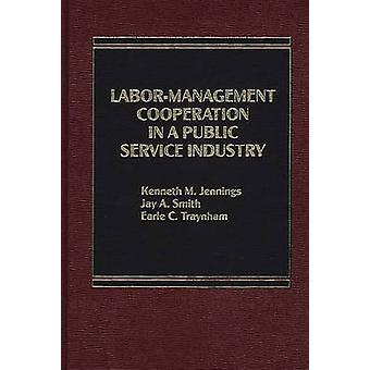 LaborManagement samenwerking in een openbare-dienstensector. door Jennings & Kenneth