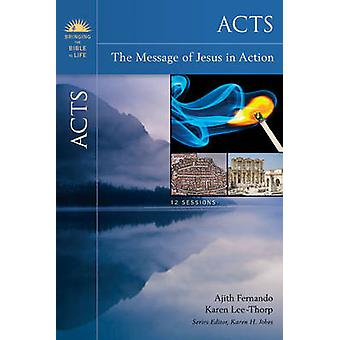 Acts The Message of Jesus in Action by Fernando & Ajith