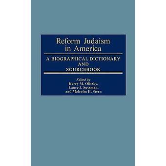Verbesserung-Judentum in Amerika ein biographisches Wörterbuch und Sourcebook von Raphael & Marc
