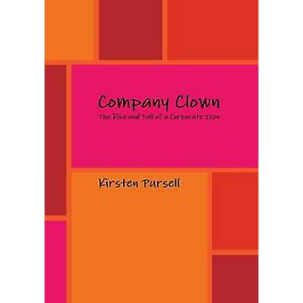 Company Clown by Pursell & Kirsten