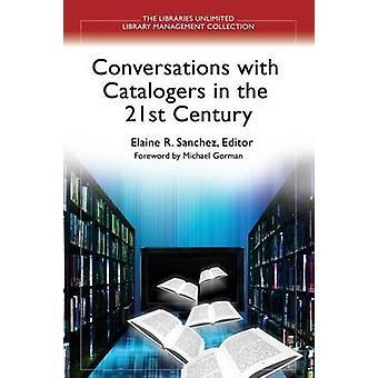 Conversazioni con catalogatori nel XXI secolo da Sanchez & Elaine