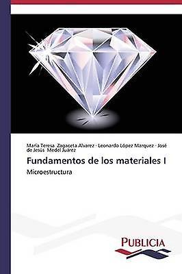 Funfemmestos de los materiales I by Zagaceta Alvarez Mara Teresa