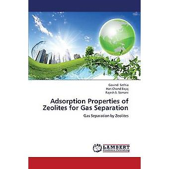 Adsorption Properties of Zeolites for Gas Separation by Sethia Govind