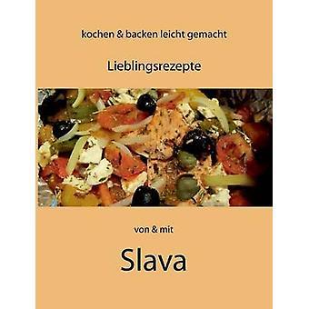 Kochen und Backen leicht gemacht von mit Slava por Steffens & Slava