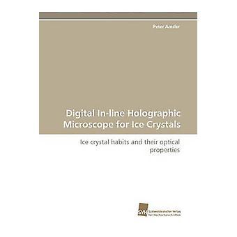 Digitala Inline holografisk Mikroskop för iskristaller av Amsler & Peter