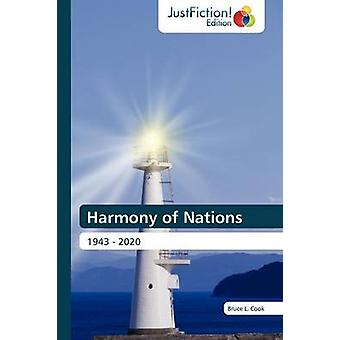 Harmony of Nations by Cook & Bruce L.