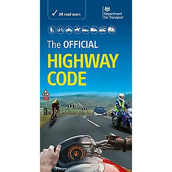 The Official Highway Code - 2015 by Driver and Vehicle Standards Agenc