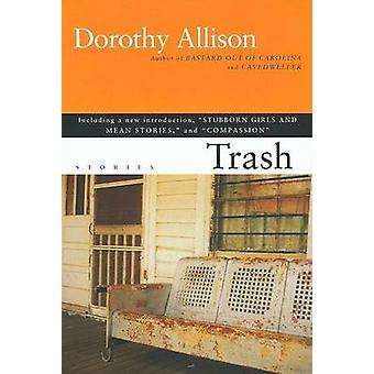 Trash by Dorothy Allison - 9780452283510 Book