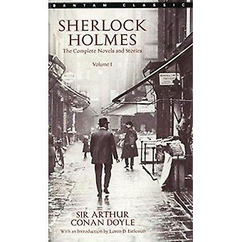 Sherlock Holmes - The Complete Novels and Stories - Vol 1 by Arthur Con