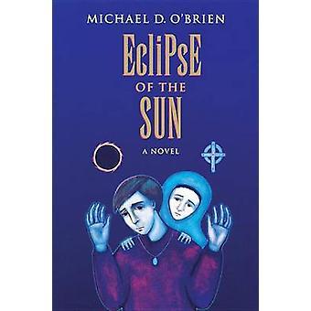 Eclipse of the Sun by Michael O'Brien - 9780898707724 Book