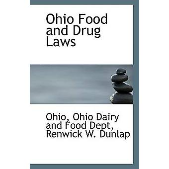 Ohio Food and Drug Laws by Renwick W Dun Ohio Dairy and Food Dept - 9