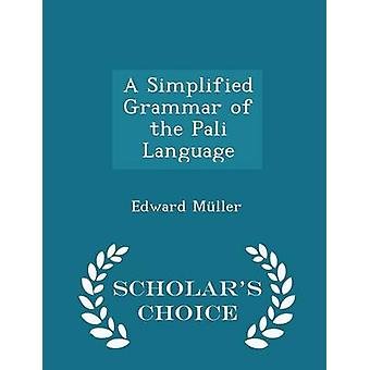 A Simplified Grammar of the Pali Language - Scholar's Choice Edition