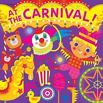 At the Carnival! by Hunter Reid - Stephanie Hinton - 9781499802429 Bo