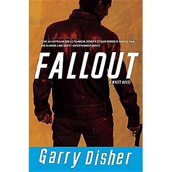 Fallout by Garry Disher - 9781616953751 Book