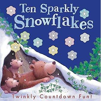 Ten Sparkly Snowflakes by Tiger Tales - 9781680104134 Book