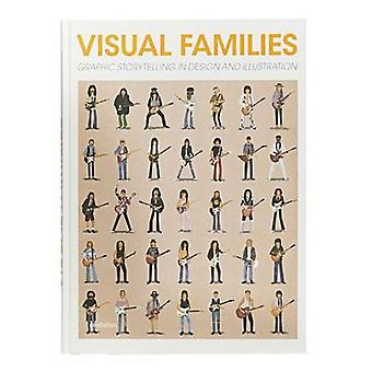 Visual Families - Graphic Storytelling in Design and Illustration by A